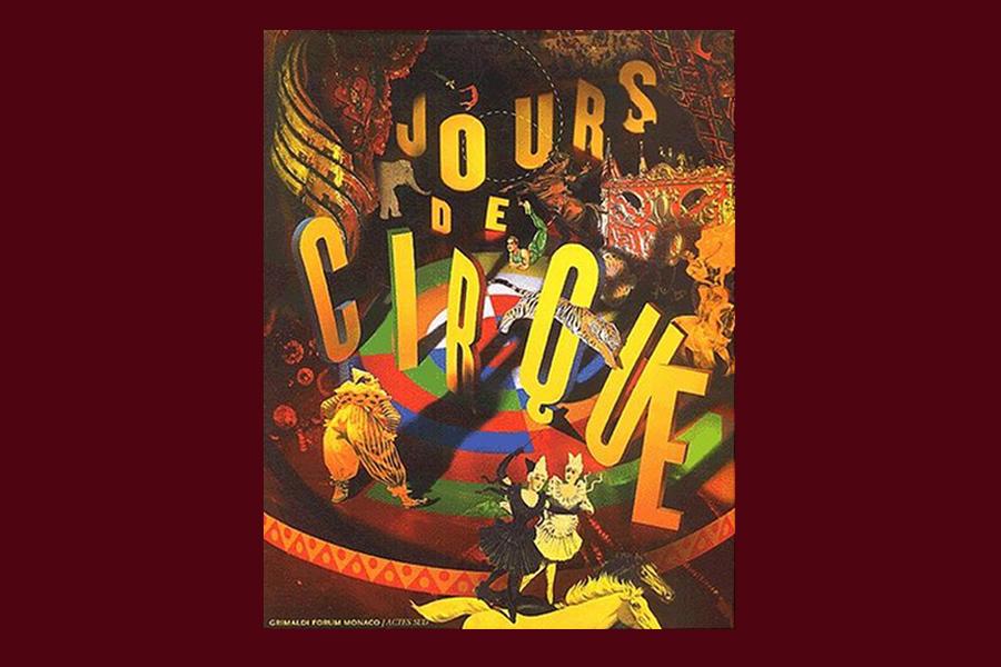 Scénographie de Raymond Sarti, Jours de Cirque