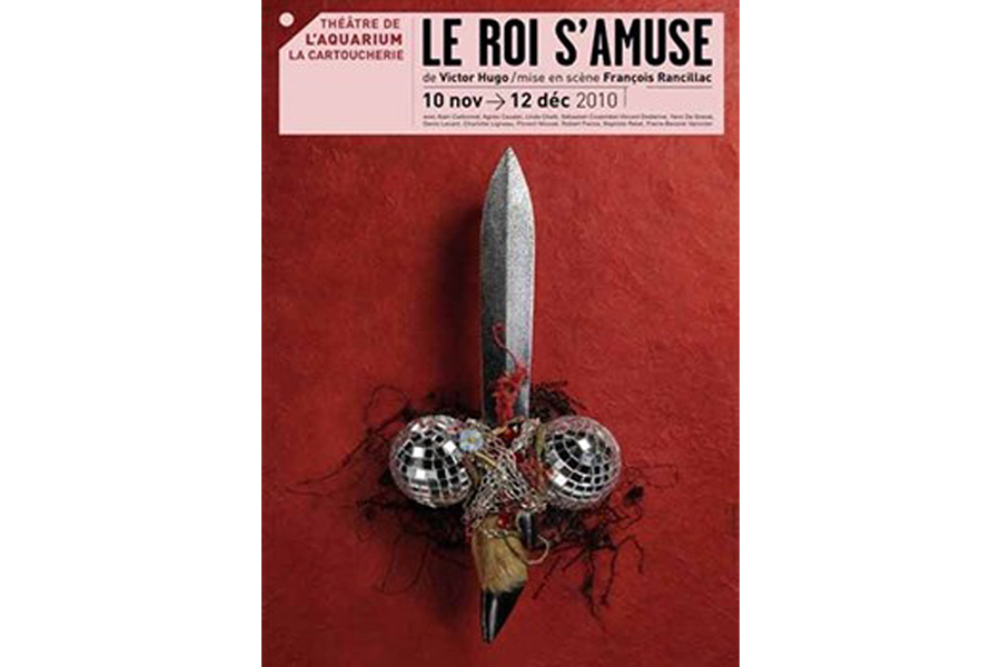 Scénographie de Raymond Sarti, Le roi s'amuse