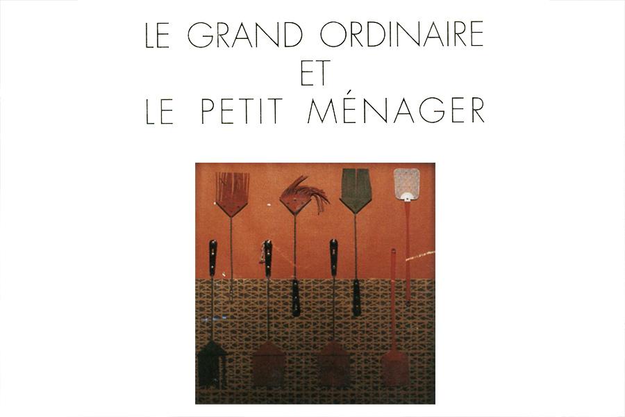 "Raymond Sarti Scénographe, ""Le grand ordinaire"""