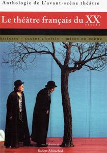 Publication Raymond Sarti, Le théâtre Français du XXème Siècle,