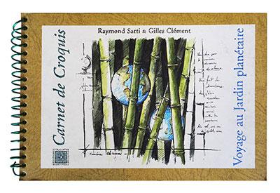 Publication Raymond Sarti, Voyage au Jardin Planétaire